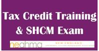 Tax Credit Training & SHCM Exam