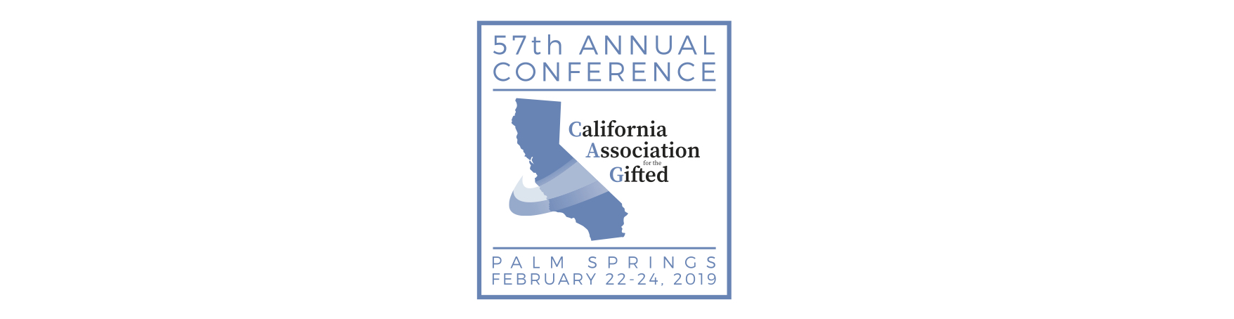 57th Annual California Association for the Gifted  Conference