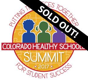 2017 Colorado Healthy Schools Summit sold out