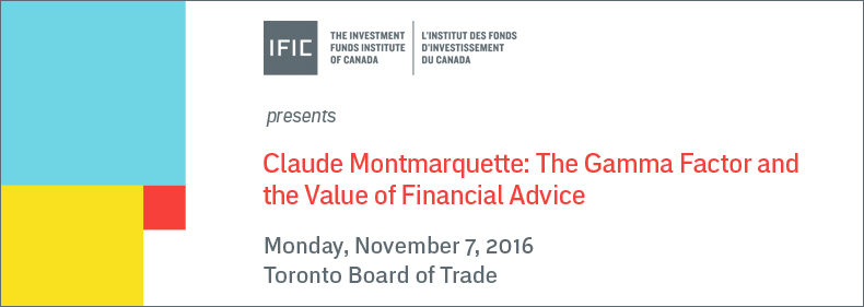 IFIC presents Claude Montmarquette: The Gamma Factor and the Value of Financial Advice