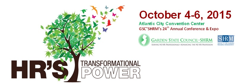 24th Annual GSC SHRM Conference and Expo - HR's Transformational Power