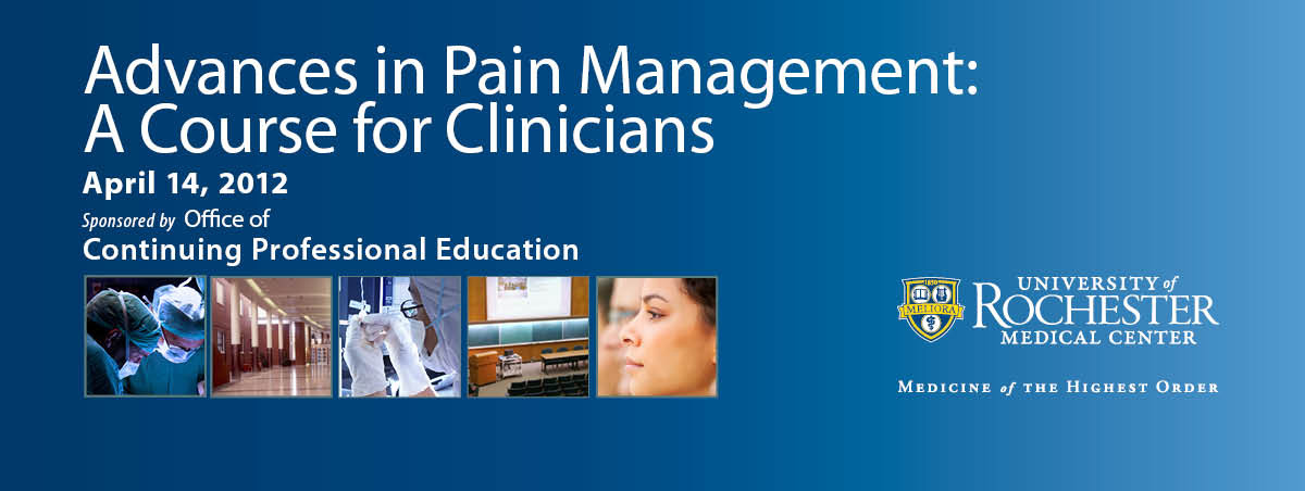 Advances in Pain Management: A Course for Clinicians