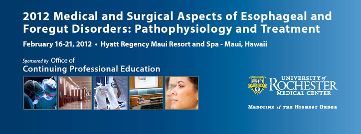 2012 Medical and Surgical Aspects of Esophageal and Foregut Disorders: Pathophysiology and Treatment