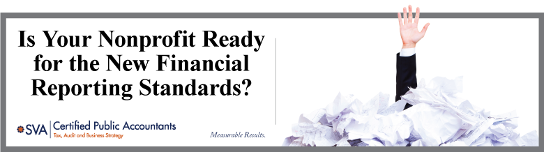 Is Your Nonprofit Ready for the New Financial Reporting Standards?