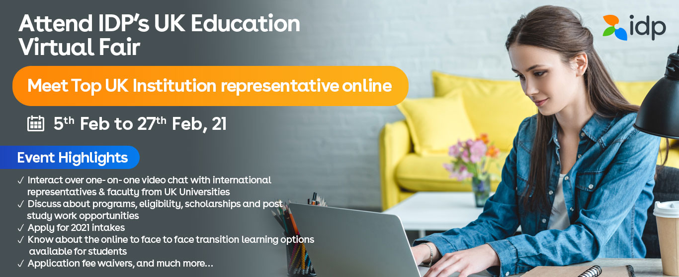 Attend UK Education Virtual Event - 12th February/  1:30pm - 5:30pm / IDP Vadodara and Surat