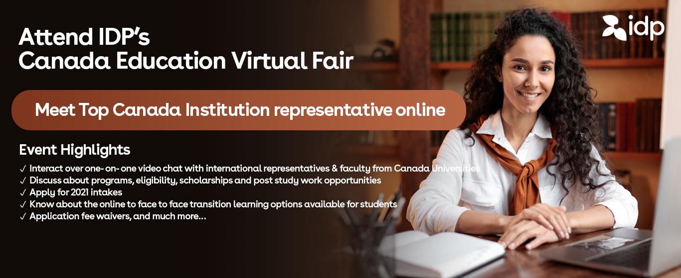 Attend Canada Education Virtual Fair - 24th April /  11am - 4pm / IDP Bangalore