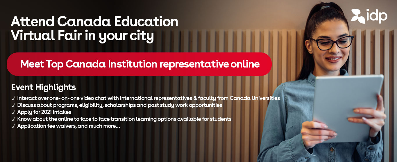Attend Canada Education Virtual Fair - 27th February /  11.30am - 4pm / IDP Mumbai, Thane, Vashi