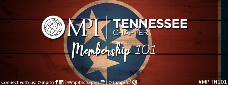 Membership 101 (Formerly New Member Orientation)