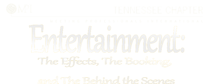 Entertainment: The Effects, The Booking, and The Behind the Scenes