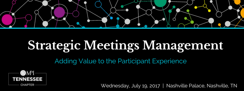 Strategic Meetings Management | Adding Value to the Participant Experience