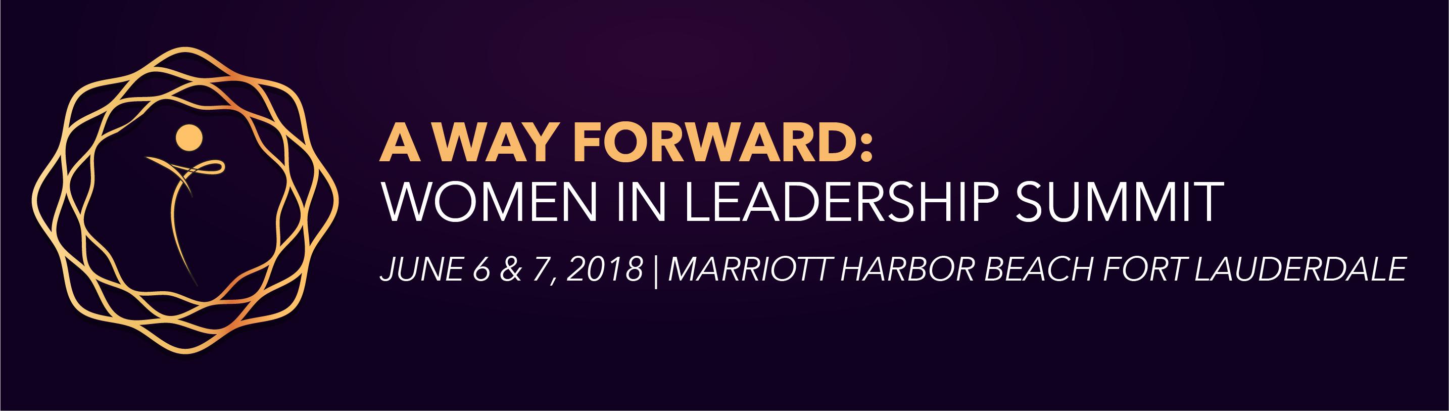 A Way Forward: Women in Leadership Summit 2018