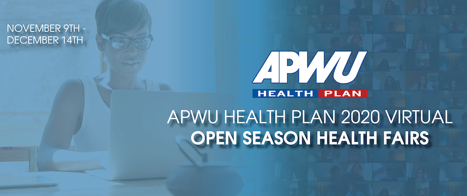 APWU Health Plan 2020 Virtual Open Season Health Fairs