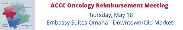 Oncology Reimbursement Meeting - Omaha, NE