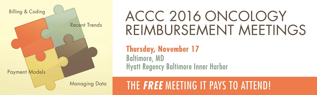Oncology Reimbursement Meeting - Baltimore, MD