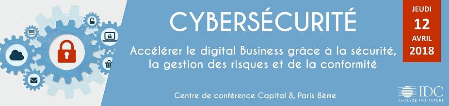 Conférence IDC : Cybersécurité - 12 avril 2018