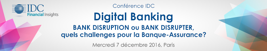 Conférence IDC : Digital Banking