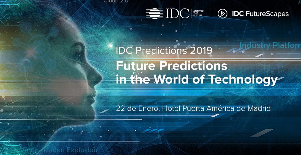 IDC PREDICTIONS 2019 Madrid Spain