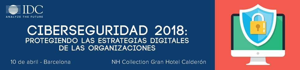 IDC Ciberseguridad  Barcelona 2018