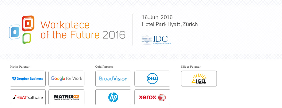 IDC 'The Workplace of the Future' Conference 2016 - Switzerland