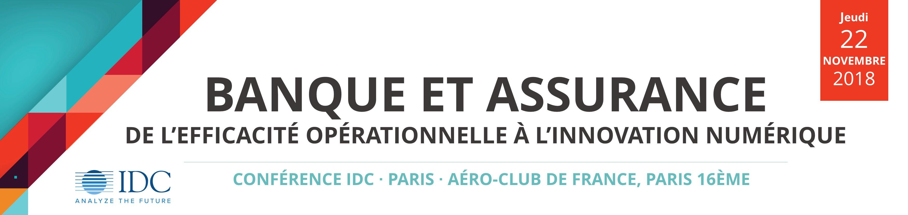 Conférence IDC : Banque et Assurance - 22  novembre 2018