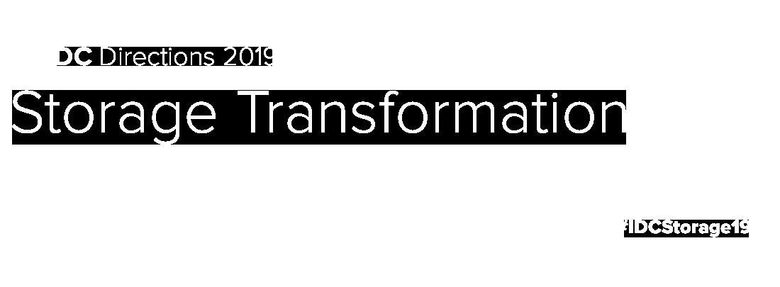 IDC Directions: Storage Transformation 2019 - Germany