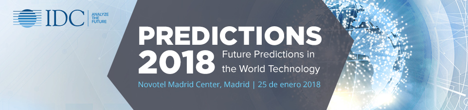IDC PREDICTIONS 2018 Madrid Spain