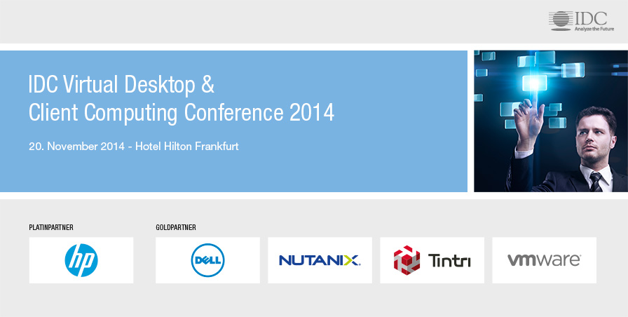 IDC Virtual Desktop & Client Computing Conference 2014 - Germany