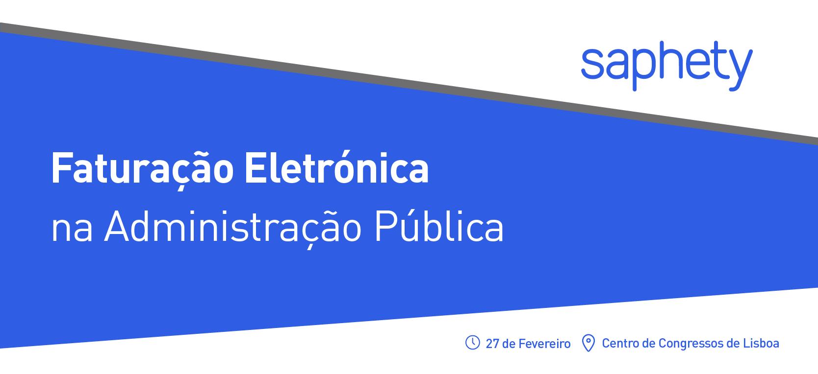 Evento Faturação Eletrónica na Administração Pública