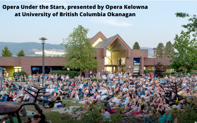 UBC-O presenting open air opera with Opera Kelowna
