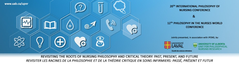 20th International Philosophy of Nursing Conference & 12th Philosophy in the Nurse's World Conference