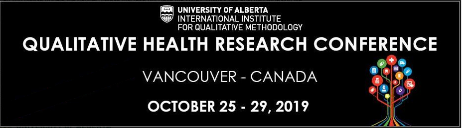 2019 Qualitative Health Research Conference - Call for Abstracts
