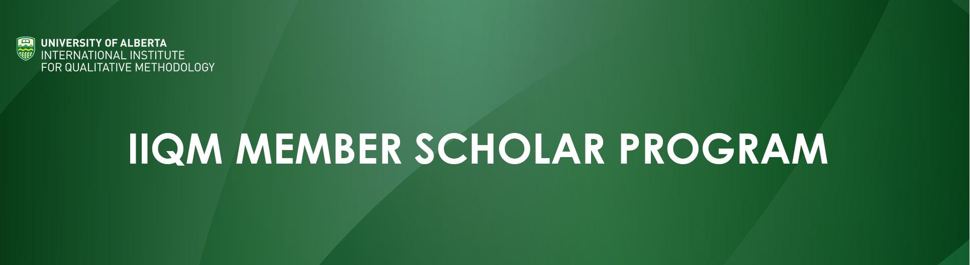 IIQM Member Scholar Program