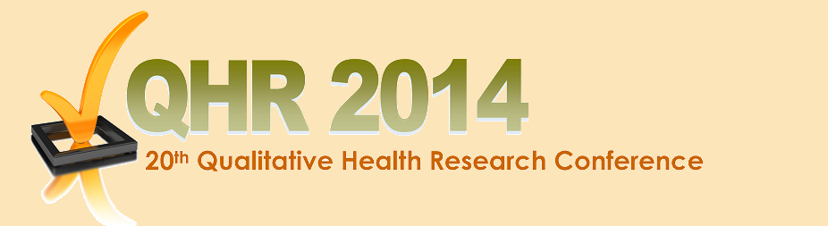 20th Annual Qualitative Health Research (QHR) Conference