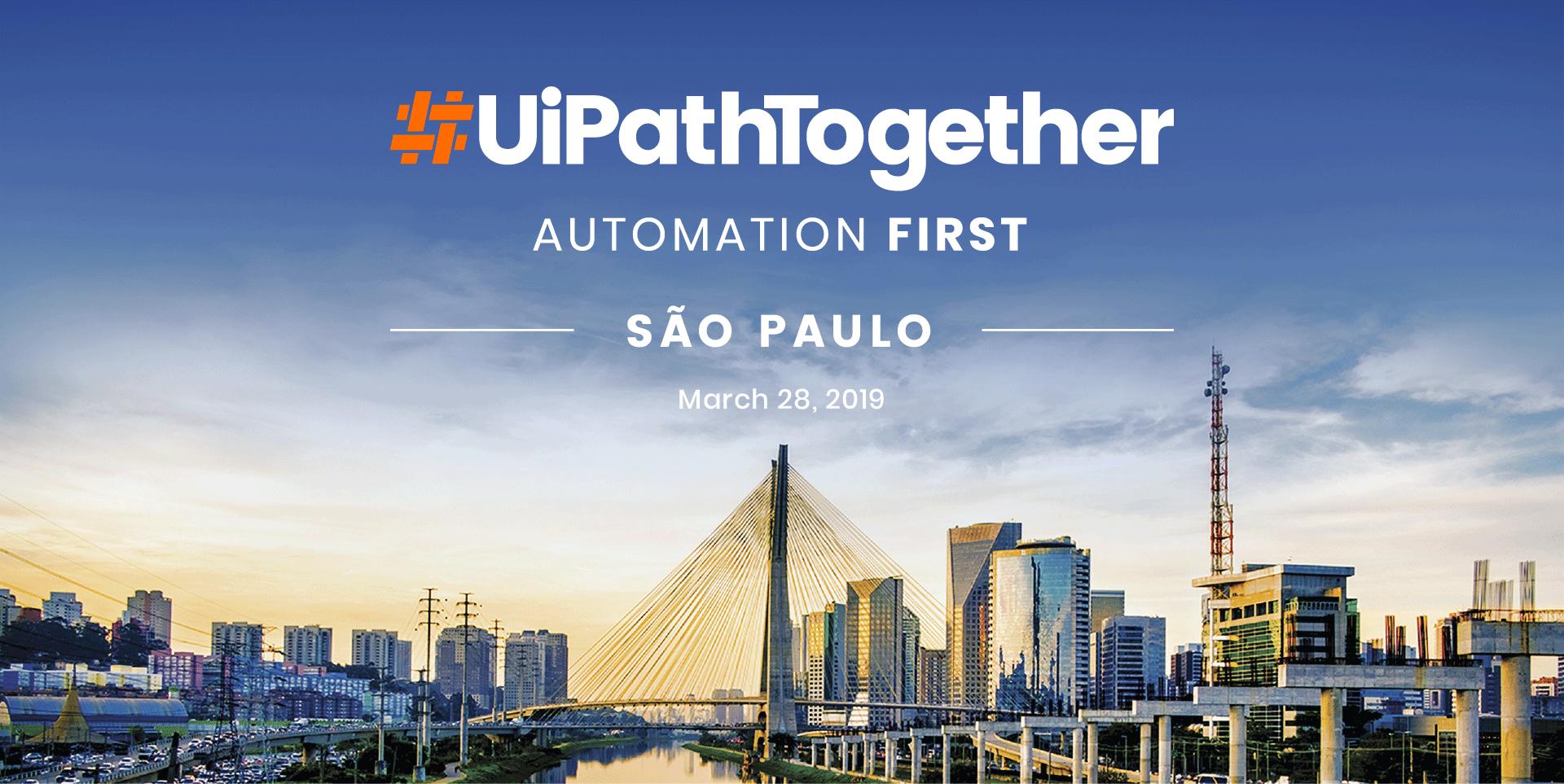 UiPath Together São Paulo 2019