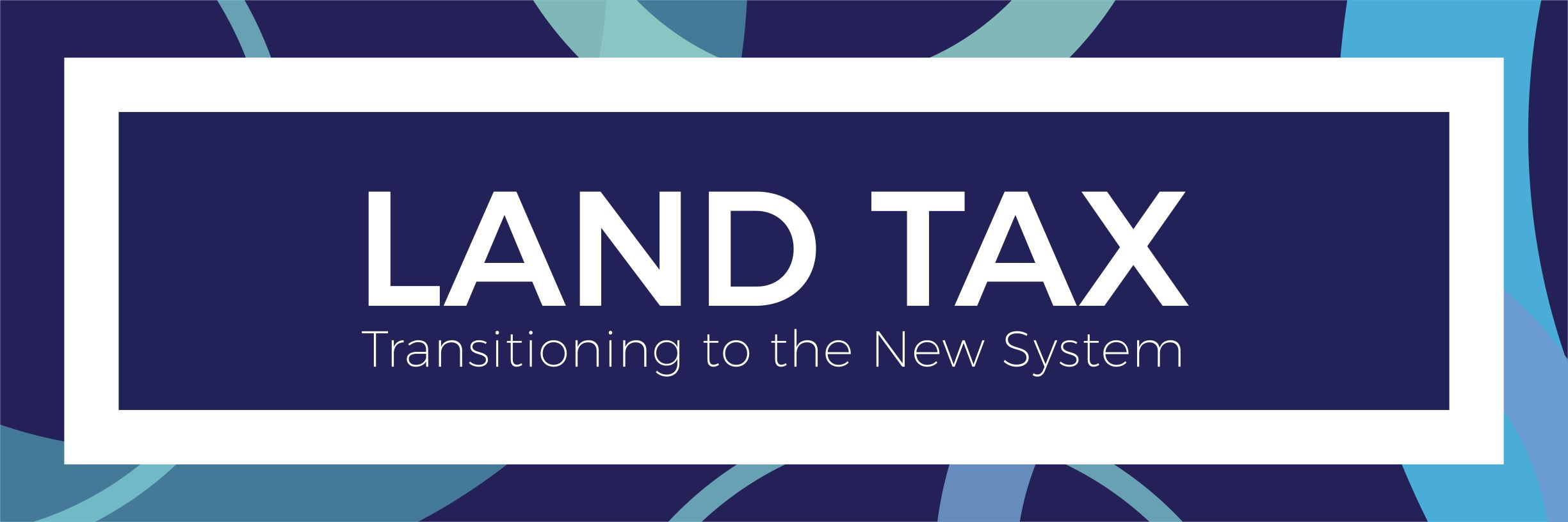 New Land Tax Banner