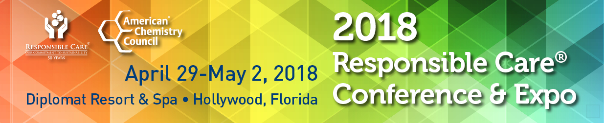 2018 Responsible Care® Conference & Expo