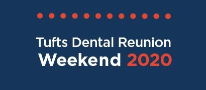 Dental Reunion Weekend 2020