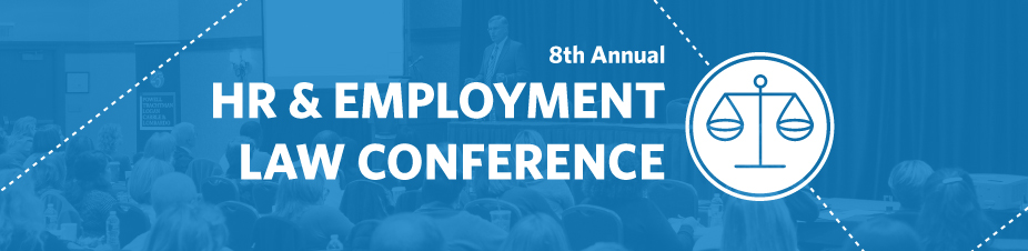 8th Annual HR and Employment Law Conference*▴