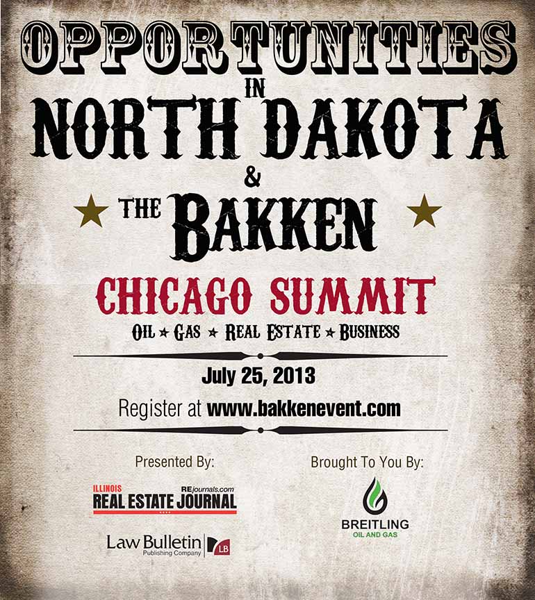 Opportunities in North Dakota & the Bakken - Chicago Summit