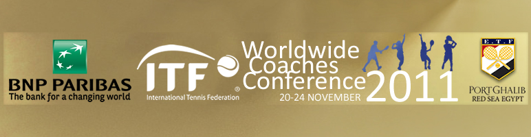17th ITF Worldwide Coaches Conference 2011 by BNP Paribas