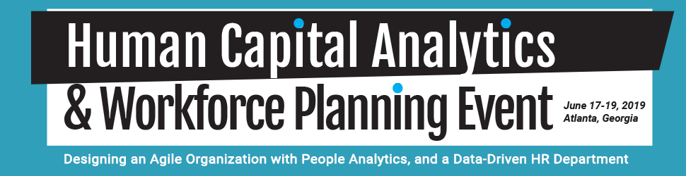 2019 Human Capital Analytics & Workforce Planning Event