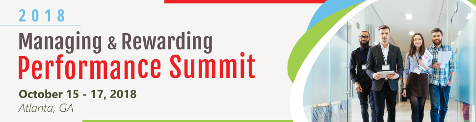 2018 Managing & Rewarding Performance Summit