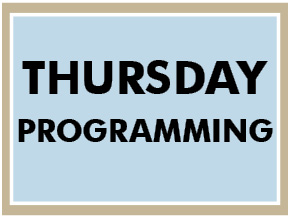 Thursday Programming