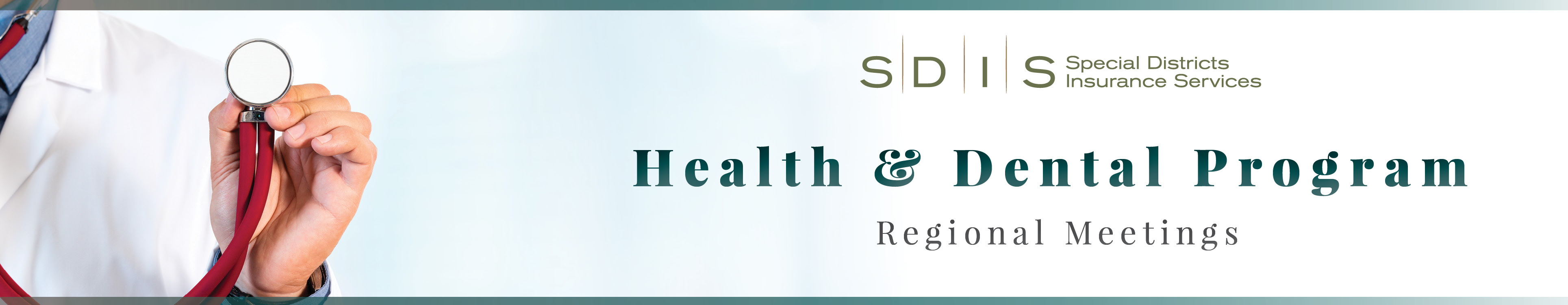 SDIS Health & Dental Program Regional Meeting