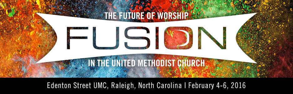 Fusion: The Future of Worship in the United Methodist Church