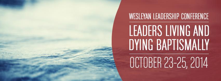 2014 Wesleyan Leadership Conference