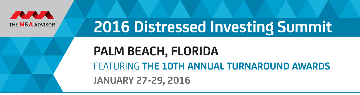 The 2016 Distressed Investing Summit featuring the 10th Annual Turnaround Awards