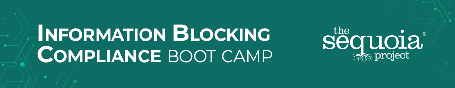 Information Blocking Compliance Boot Camp