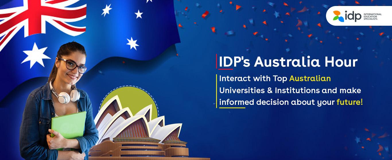 IDP's Australia Hour (Daily 11AM-12PM) Dec 1, 2, 3, 8, 9, 10, 14, 15 & 17