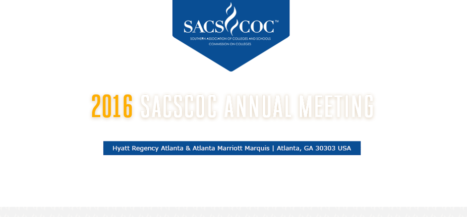 2016 SACSCOC Annual Meeting